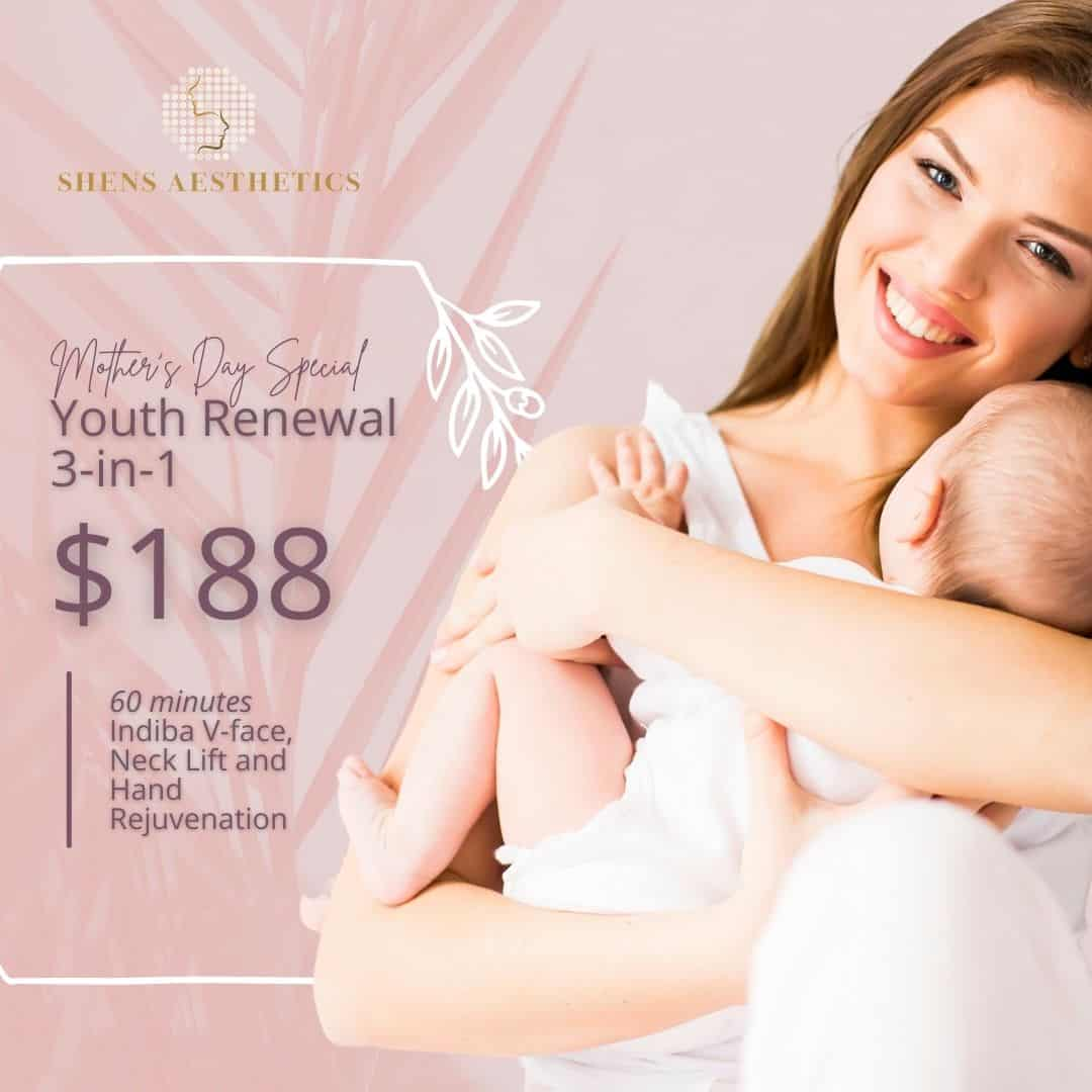 Mother's Day Promotional Deal: Youth Renewal (3-in-1) at $188, 60mins